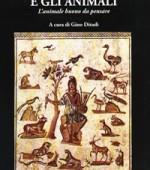 I filosofi e gli animali.L'animale buono da pensare
