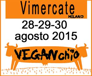 Vimercate (MI) - Veganch'io 2015 - X edizione - 28, 29, 30 agosto 2015 @ Area feste di Vimercate (MB) | Vimercate | Lombardia | Italia
