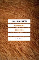 M. Filippi: Questioni Di Specie